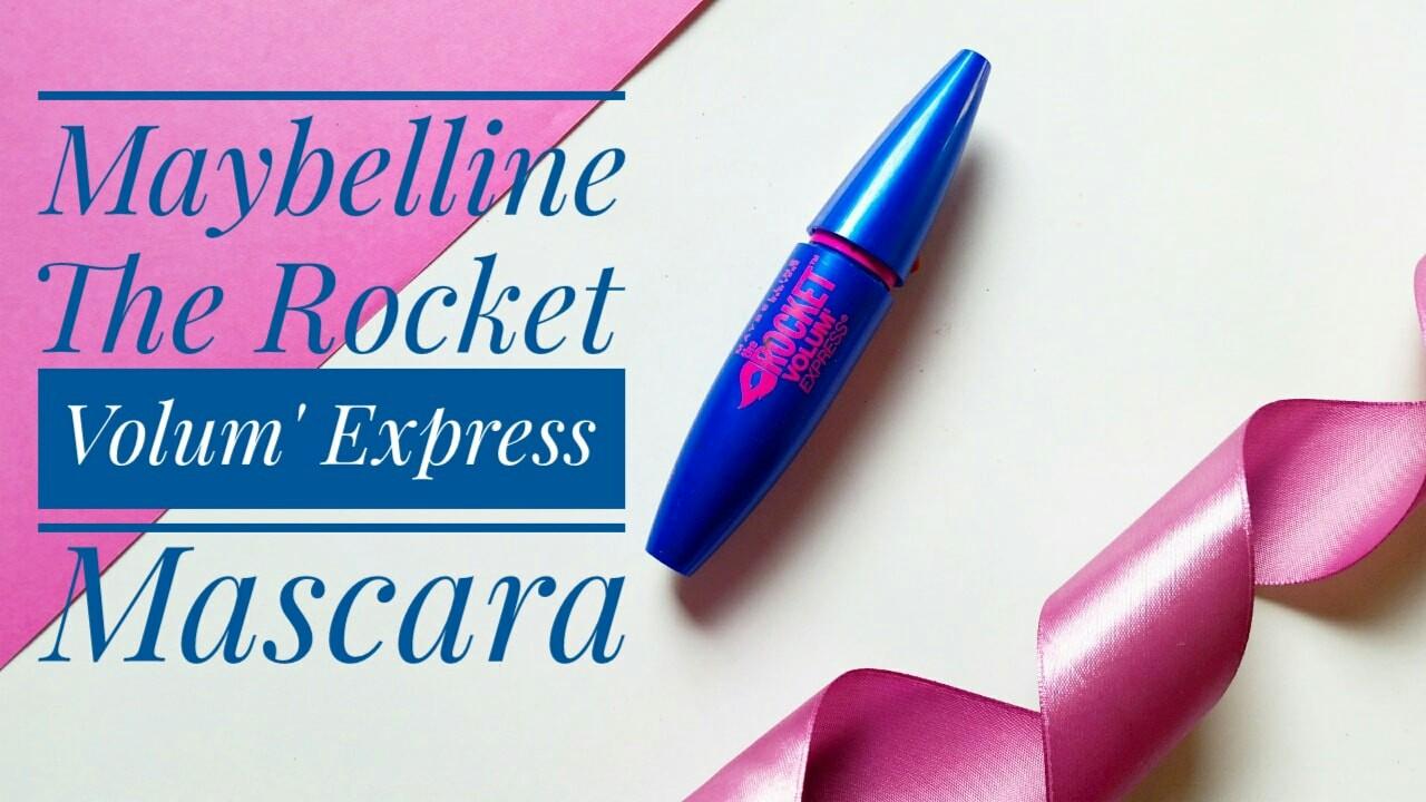 maybelline rocket volume mascara review